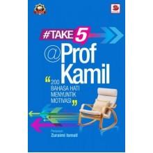 #Take5 @ Prof Kamil