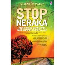 Stop Neraka: Kisah Inspiratif Ahli Syurga