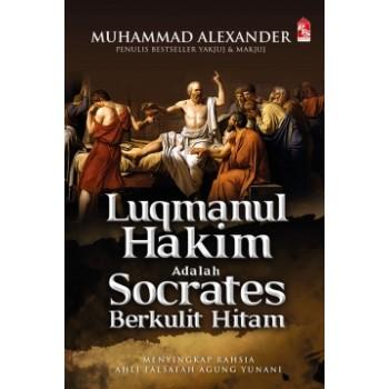 Luqmanul Hakim adalah Socrates Berkulit Hitam