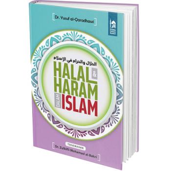 Kitab Halal Dan Haram dalam Islam Dr Yusuf Al-Qaradhawi