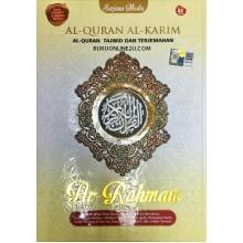 AL-QURAN AL-KARIM AR-RAHMAN – AL-QURAN TAJWID & TERJEMAHAN(SAIZ A4)