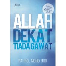 Allah Dekat Tiada Gawat