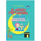 AJARKAN BUAH HATI MEMAHAMI AL-QURAN - Al-Quran Pertamaku