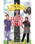 Ustaz, I Hate You