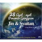 28 Ayat-Ayat Penawar Gangguan Jin dan Syaitan (CD)