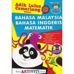 Adik Lulus Cemerlang dalam : Bahasa Malaysia Bahasa Inggeris Matematik