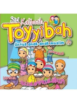 Siri Kalimah Toyyibah untuk Anak-Anak Muslim