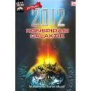 Fitnah 2012 Konspirasi Galaktik