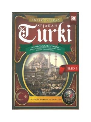 ENSIKLOPEDIA SEJARAH TURKI (JILID 1)