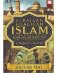 Kerajaan Khalifah Islam : Pemerintahan Khulafa Ar Rasyidin dan Kerajaan Umayyah