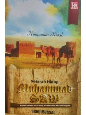 Sejarah Hidup Muhammad SAW