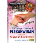 Indahnya Sebuah Perkahwinan Menurut Al-Quran & Al Sunnah (Hard Cover)