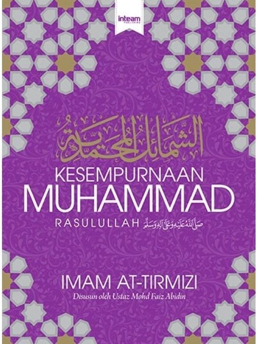Syamail Muhammadiyah - Kesempurnaan Muhammad Rasulullah SAW (Hard Cover)