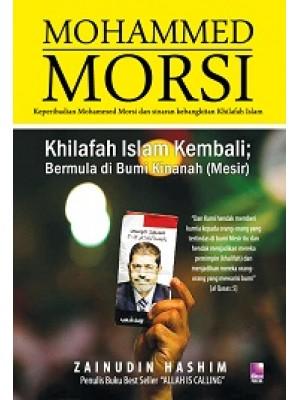 Mohammed Morsi: Khilafah Islam Kembali bermula di Bumi Kinanah (Mesir)