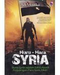 Huru - Hara Syria - Bumi Syria adalah Saksi Abadi Perjuangan Para Nabi Allah