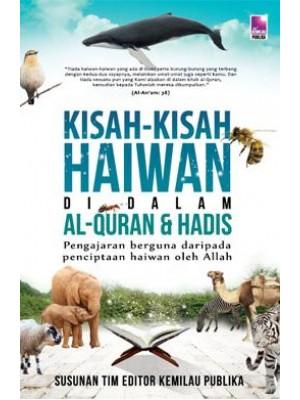 Kisah-Kisah Haiwan di Dalam Al-Quran Dan Hadis