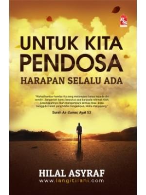 Untuk Kita Pendosa : Harapan Selalu Ada