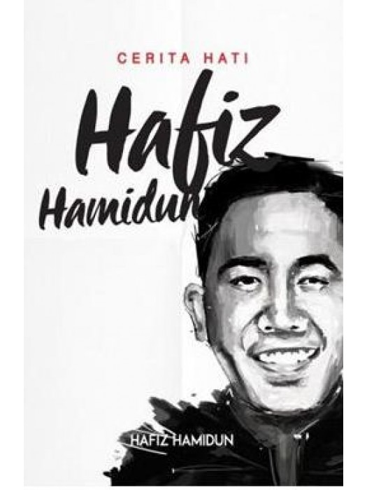 Cerita Hati Hafiz Hamidun