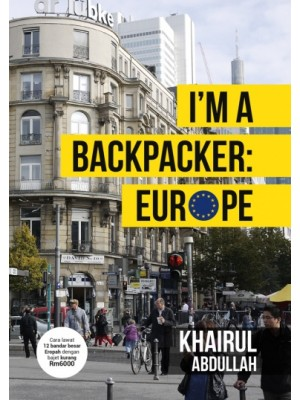 I'm A Backpacker: Europe