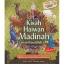 KISAH HAIWAN MADINAH
