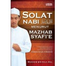 Kitab Solat Nabi SAW Menurut Mazhab Syafi'e