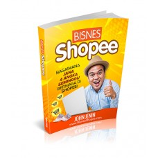 Bisnes Shopee: Bagaimana Jana 4 Angka Seminggu (E-Book)