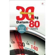 30 KG Dalam 80 Hari