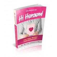 """Hi Hensem !! Cara """"Halus"""" Memikat Lelaki Idaman Anda (E-Book)"""