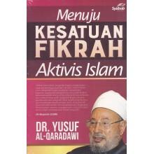 Menuju Kesatuan Fikrah Aktivis Islam