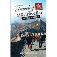 Travelog Mr. Traveler : The Untold Stories