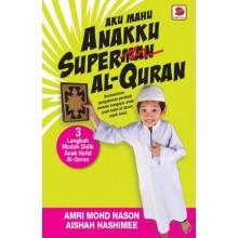Aku Mahu Anakku Super Al-Quran