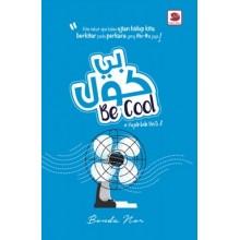 BE COOL : Pujuklah Hati 2