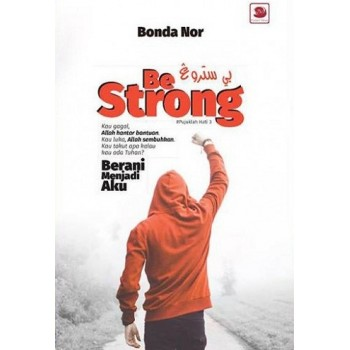 Be Strong : Pujuklah Hati 3