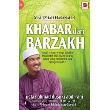 Mau'izhah Hasanah 3 : Khabar Dari Barzakh