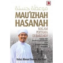 Mau'izhah Hasanah 1 : Malam Pertama di Alam Barzakh