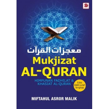 Mukjizat Al-Quran - Himpunan Fadhilat & Khasiat Al-Quran