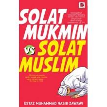 Solat Mukmin vs Solat Muslim
