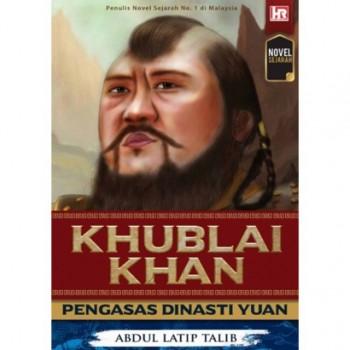 Kublai Khan: Pengasas Dinasti Yuan