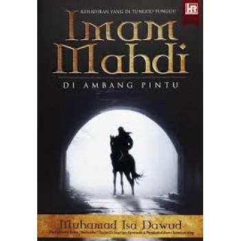 Kehadiran yang di Tunggu-Tunggu: Imam Mahdi di Ambang Pintu