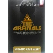 Membongkar Misteri di Sebalik The Arrivals