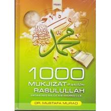 1000 Mukjizat Rasulullah SAW