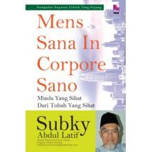 Mens Sana In Corpore Sano (Minda Yang Sihat Dari Tubuh Yang Sihat)