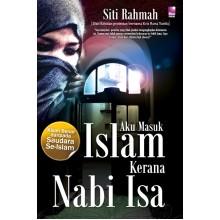 Aku Masuk Islam Kerana Nabi Isa