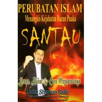PERUBATAN ISLAM Menangkis Kejahatan Racun Puaka SANTAU