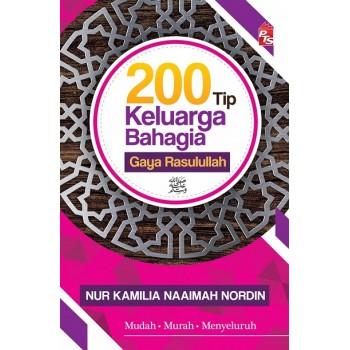 200 Tip Keluarga Bahagia Gaya Rasulullah