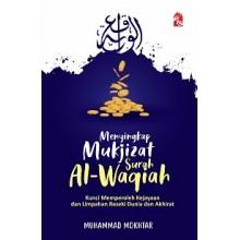 Menyingkap Mukjizat Surah Al-Waqiah (Edisi Kemas Kini)