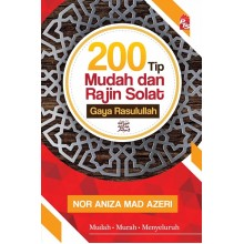 200 Tip Mudah dan Rajin Solat Gaya Rasulullah