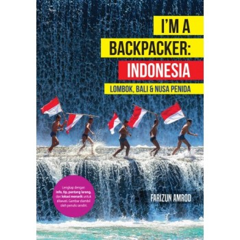 I'm A Backpacker Indonesia (Lombok, Bali & Nusa Penida)