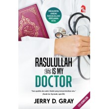 Rasulullah is My Doctor (Edisi Kemas Kini)