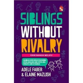 Sibling Without Rivalry (EDISI BAHASA MELAYU)